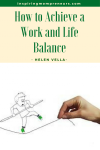 Moms, are you in overwhelm? Life just too busy? Helen Vella has answers for you. | howtoachieveworkandlifebalance |