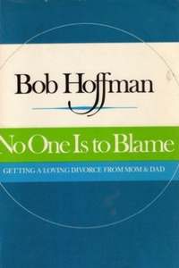 No One is to Blame Bob Hoffman