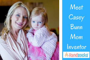 Meet Casey Bunn, Mom Inventor of Handsocks