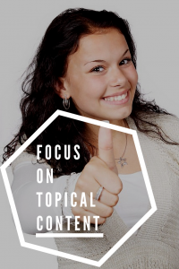 Focus on Topical Content - Target Relevant Keywords