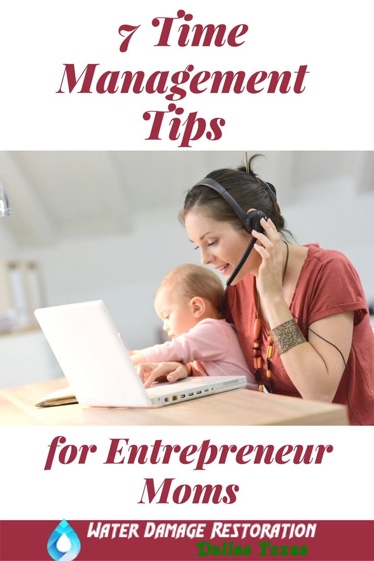 Sometimes you get a guest post that is so SPOT ON you could have written it yourself. Big thanks to Monica at Water Restoration Damage, Dallas, Texas for these awesome Time Management Tips for Mom Entrepreneurs.