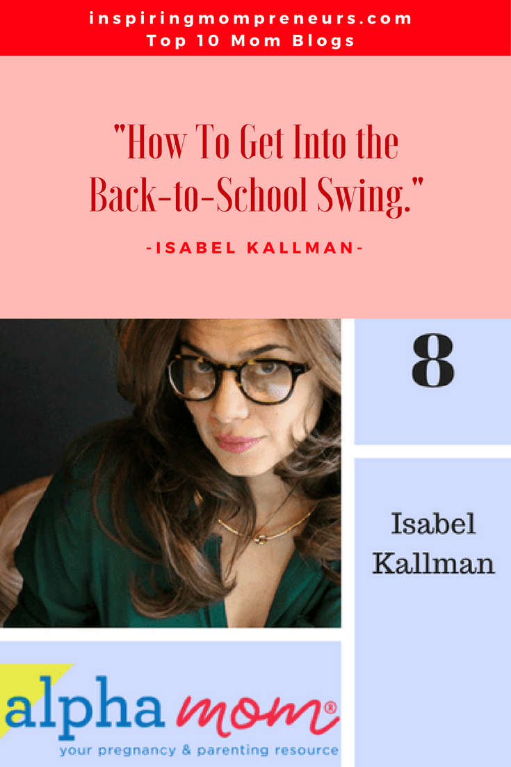 Ranked No. 8 on our List of Top Mom Blogs is ALPHA MOM by Isabel Kallman| TopMomBlogs | Top10MomBlogs | TopMomBloggers | MomBloggers