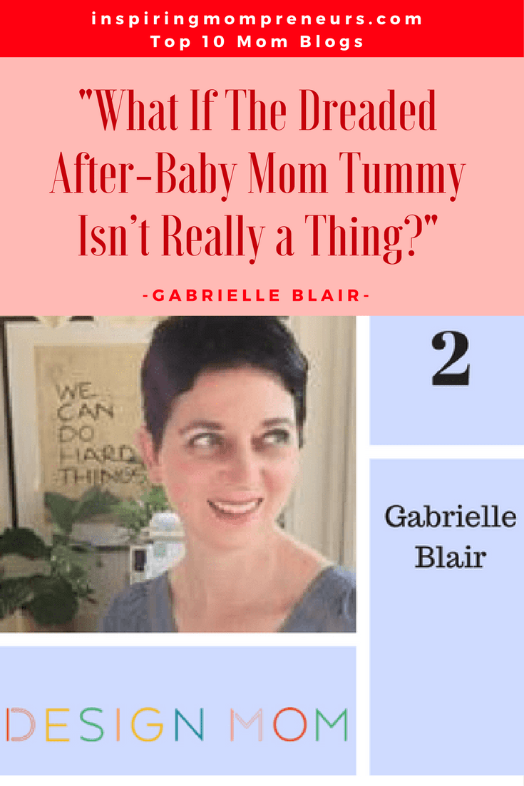 Ranked No. 2 on our List of Top Mom Blogs is DESIGN MOM by Gabrielle Blair | TopMomBlogs | Top10MomBlogs | TopMomBloggers | MomBloggers