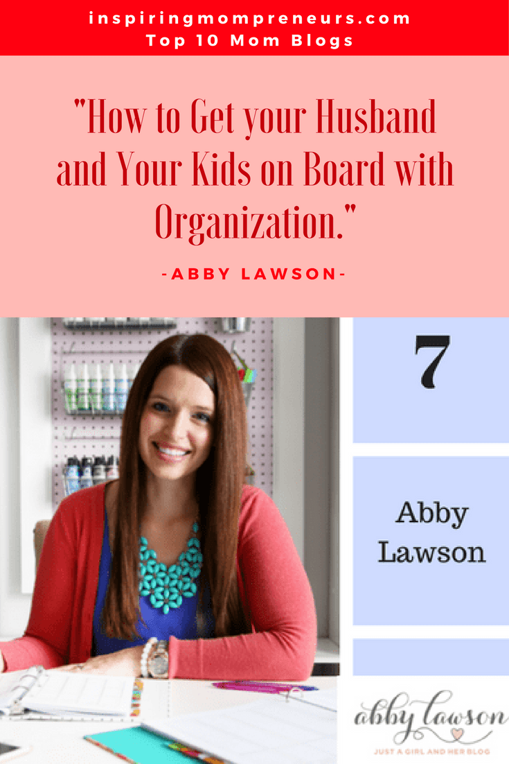 Ranked No. 7 on our List of Top Mom Blogs is JUST A GIRL AND HER BLOG by Abby Lawson| TopMomBlogs | Top10MomBlogs | TopMomBloggers | MomBloggers