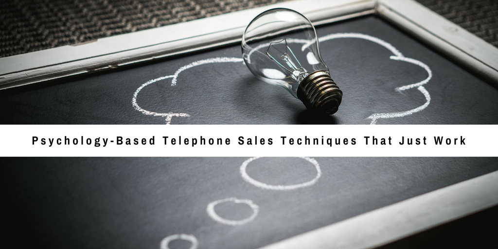 Psychology-Based Telephone Sales Techniques That Just Work #oversphonesalestechniques