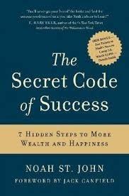 The Secret Code of Success Noah St John