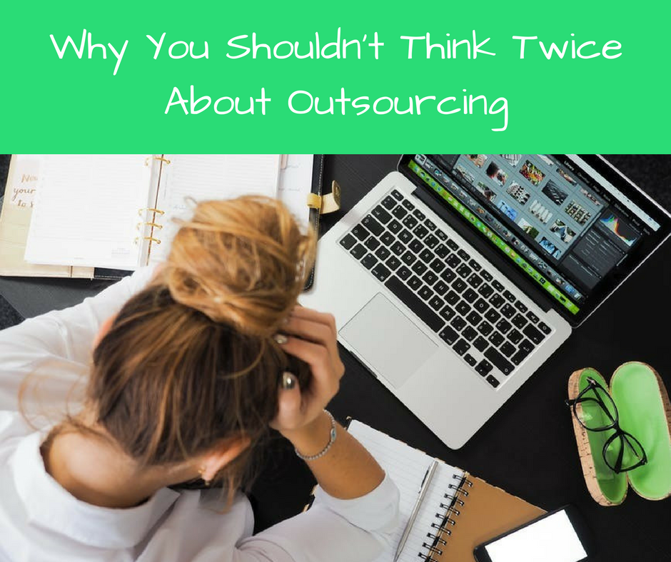 Why Outsourcing Good