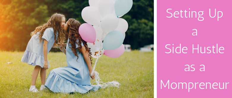 How to Start a Side Hustle inspiringmompreneurs.com