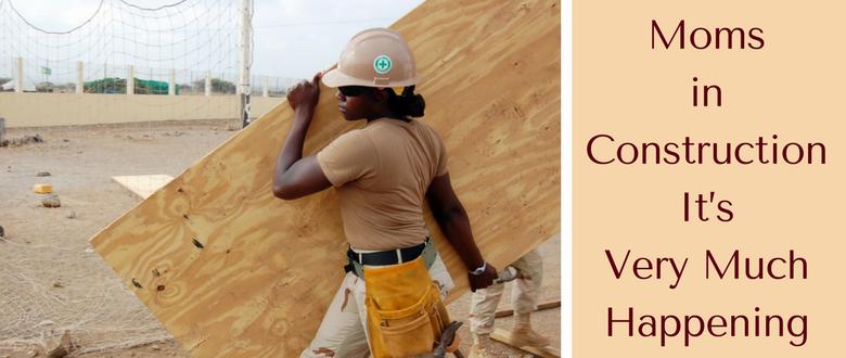 Moms in Construction inspiringmompreneurs.com