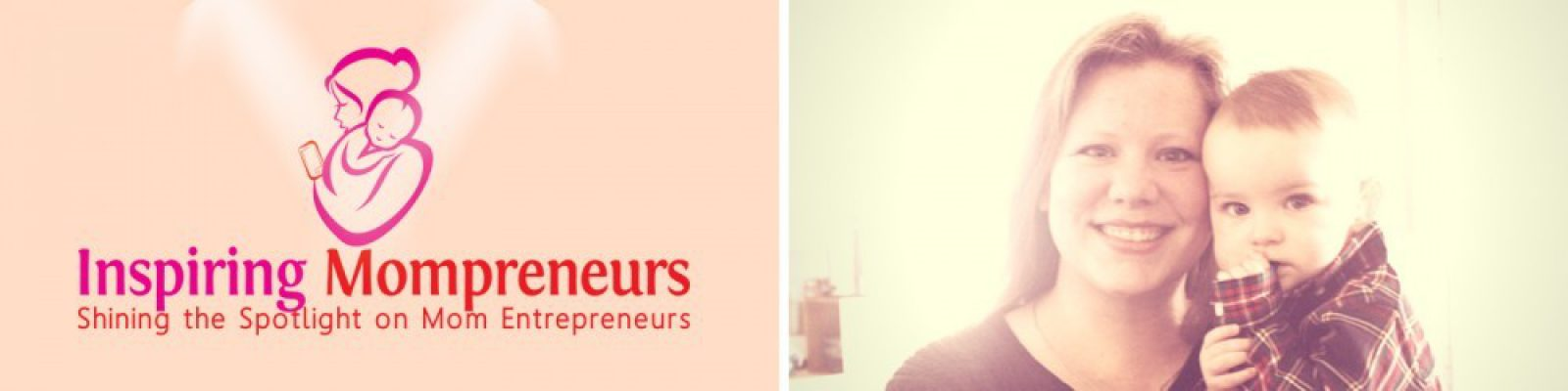 #InspiringMompreneurs #ShiningtheSpotlightonMomEntrepreneurs
