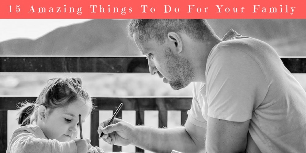 10 Amazing Things to do for your Family inspiringmompreneurs.com
