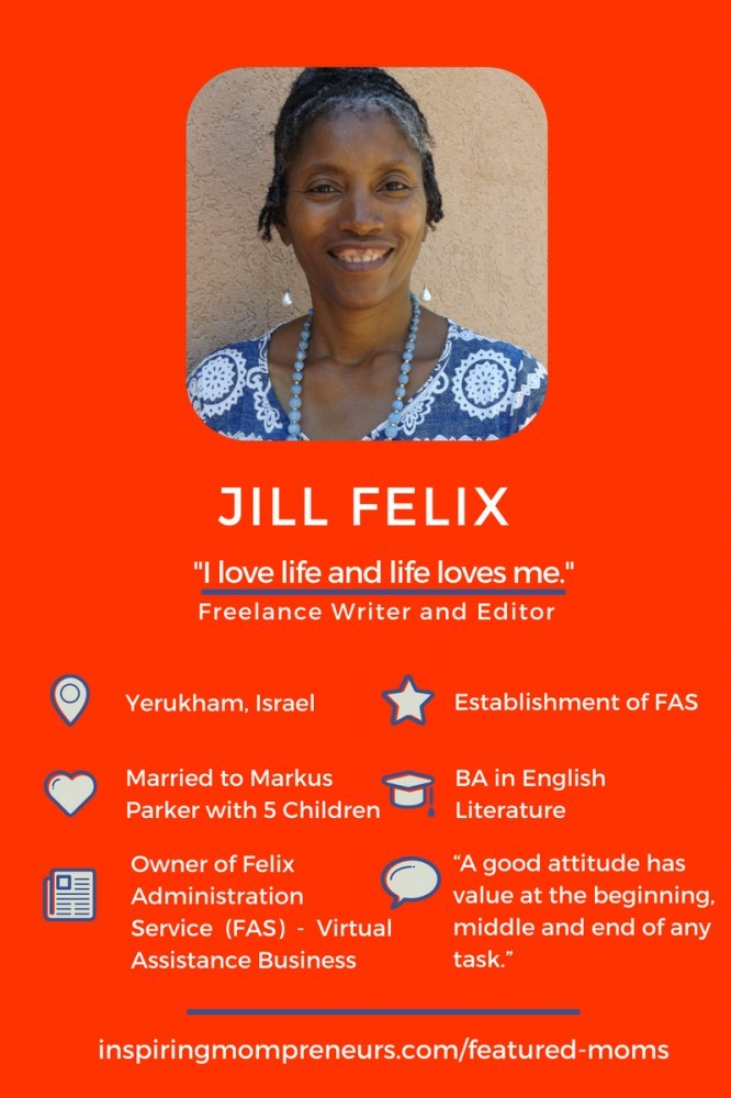Meet Jill Felix, an inspirational Mom of 5 and Entrepreneur offering Virtual Assistant Administrative Services.   Jill was interviewed by Health and Lifestyle Writer, Andrea Phillips. #VirtualAssistantAdministrativeServices #GuestInterview  #FeaturedMompreneur