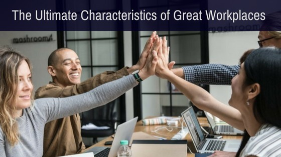 Characteristics of Great Workplaces