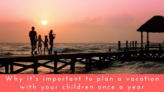 Importance Family Vacation inspiringmompreneurs.com