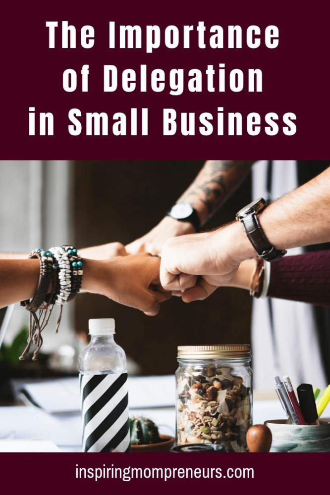 Have you started delegating any work in your small business?Here's why it's important.  #importanceofdelegation #delegationsmallbusiness