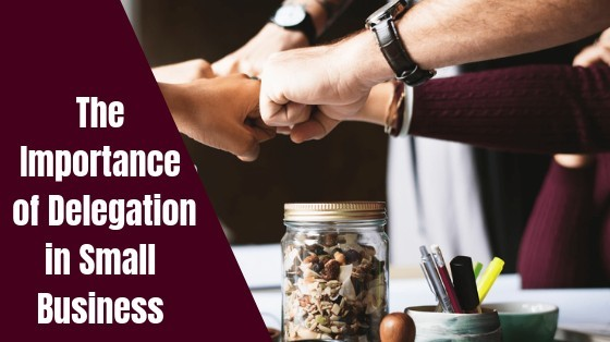 The Importance of Delegation in Your Small Business inspiringmompreneurs.com