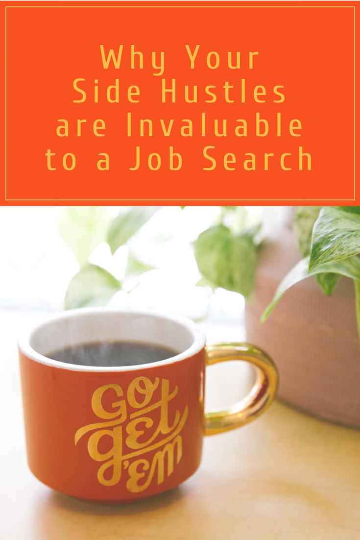 Can you use your side hustles to help you land or excel in your next job? Yes, you can.  Here's how.  Read more at Inspiring Mompreneurs. #JobSearchHustle
