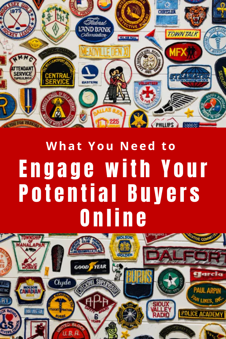 Are you engaging your buyers online effectively?  And where to even begin?  Here's the advice you've been looking for.  #EngagewithYourPotentialBuyersOnline