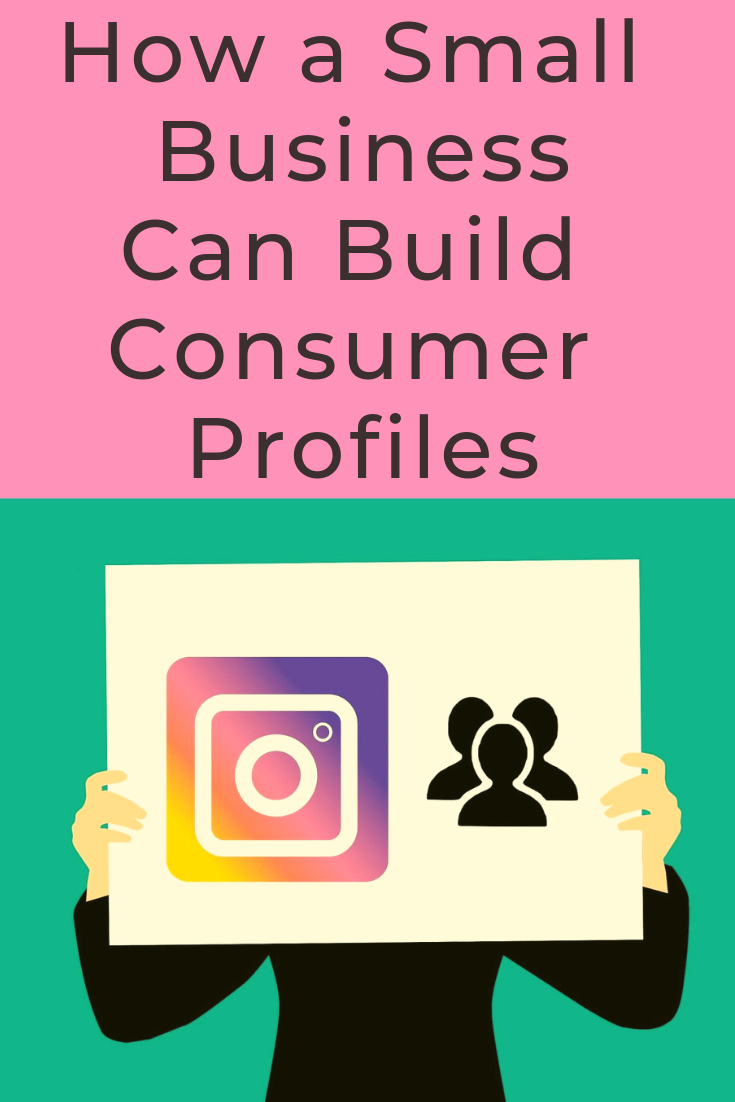 Have you started building consumer profiles for your small business yet?  The sooner you start, the better.  Read more at inspiringmompreneurs.com #buildconsumerprofiles