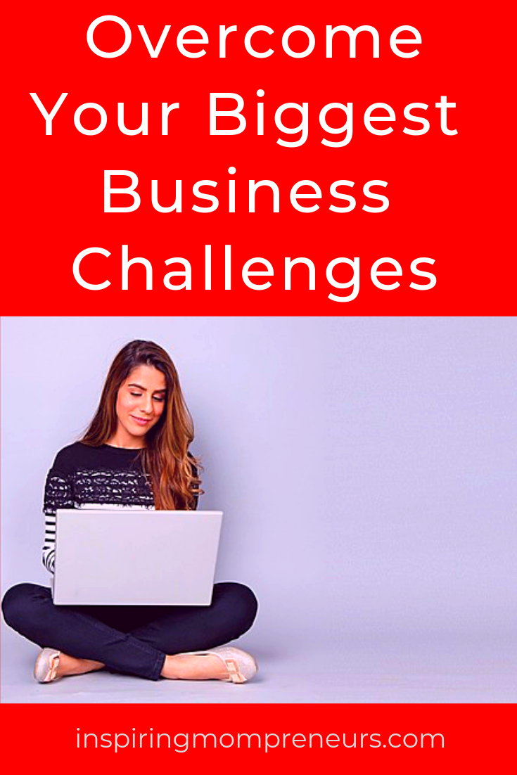 What are your biggest business challenges? Here are the top 3 challenges and how to overcome them.   #OvercomeYourBiggestBusinessChallenges