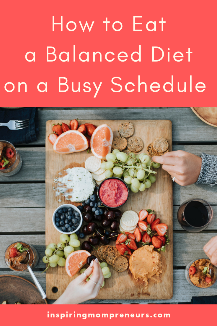 How To Eat A Balanced Diet On A Busy Schedule