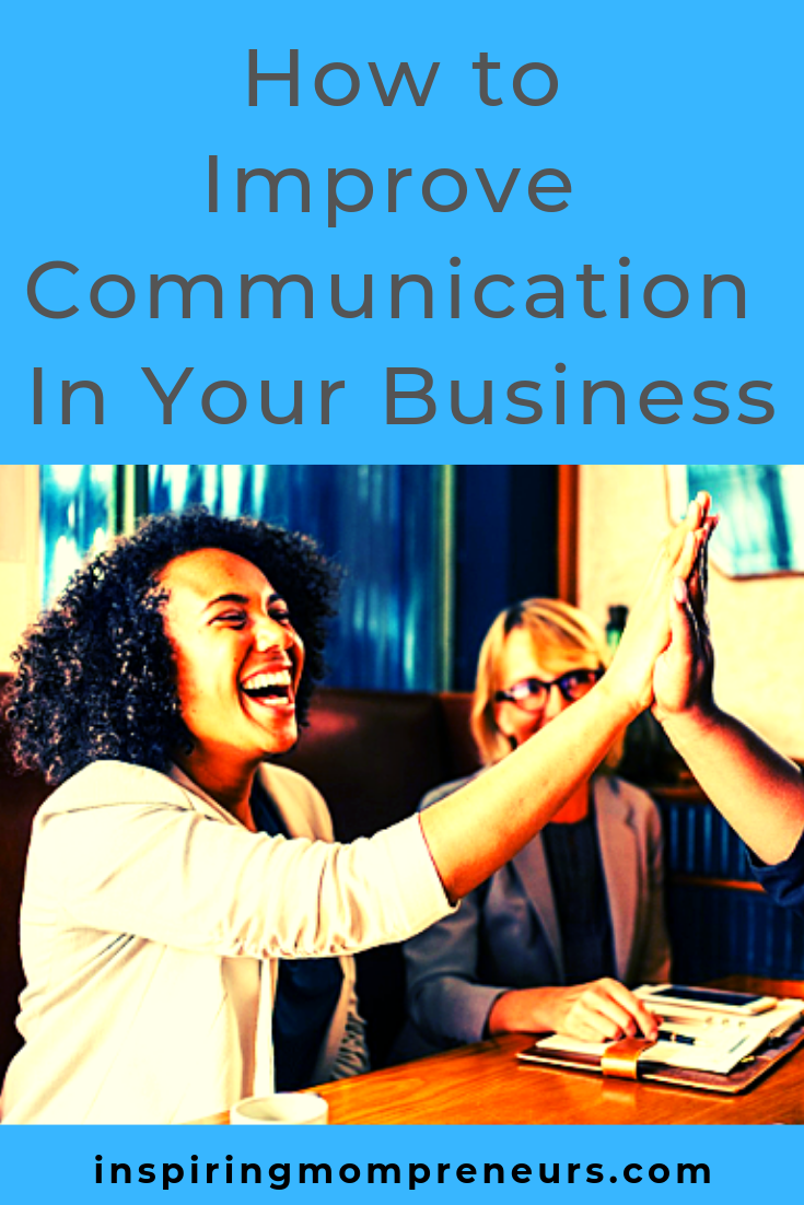 A business is much like a home. When communication goes, relationships suffer. Turn your business around with these 4 quick tips. #HowtoImproveCommunicationInYourBusiness