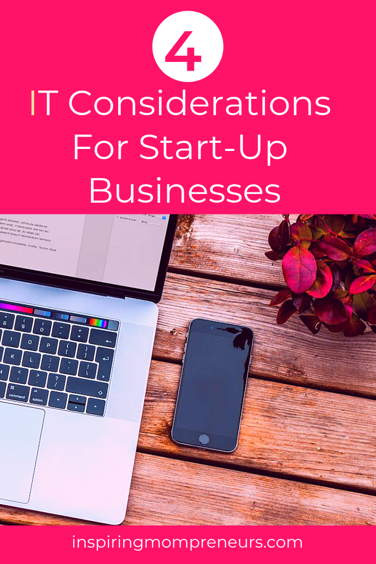 It's hard to imagine any business these days that doesn't rely on IT. Here are  4 IT considerations for your start-up.  #ITConsiderationsforStartUpBusinesses