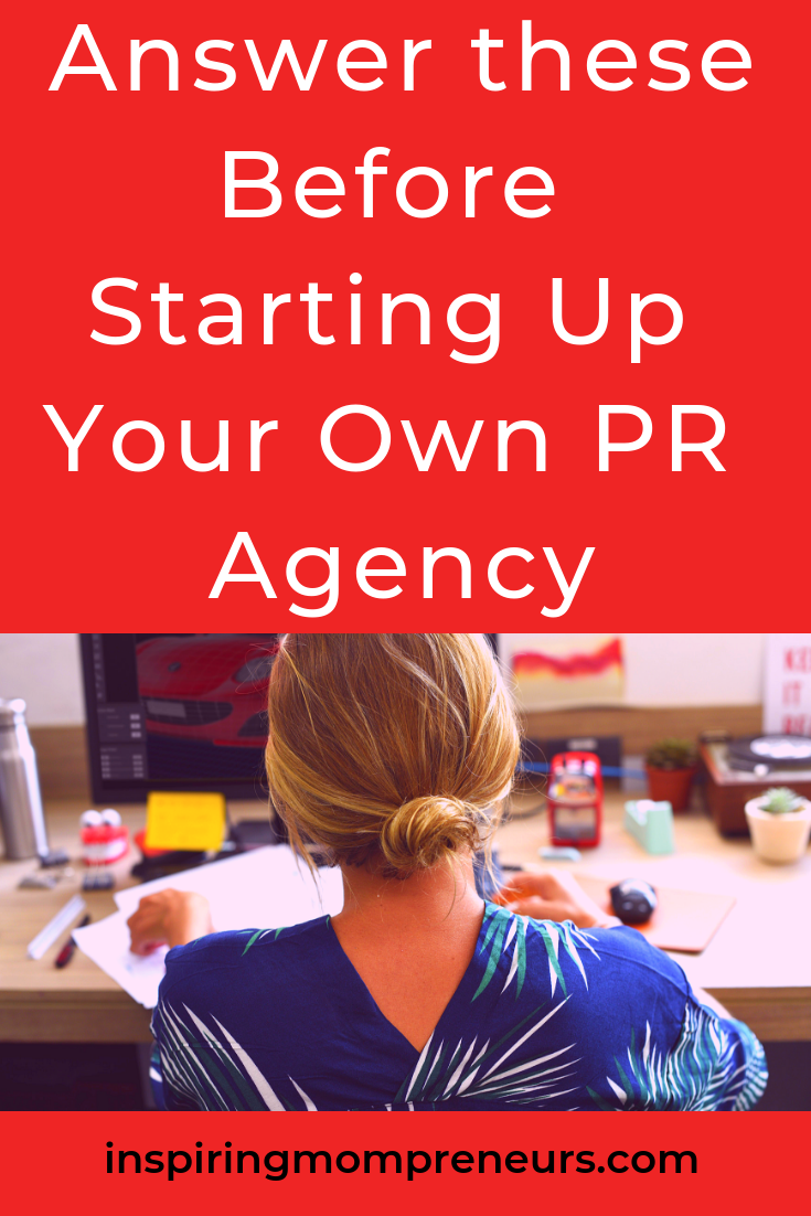 Considering starting up your own PR Agency? Ask Yourself these questions first. #StartingUpYourOwnPRAgency #Entrepreneurship