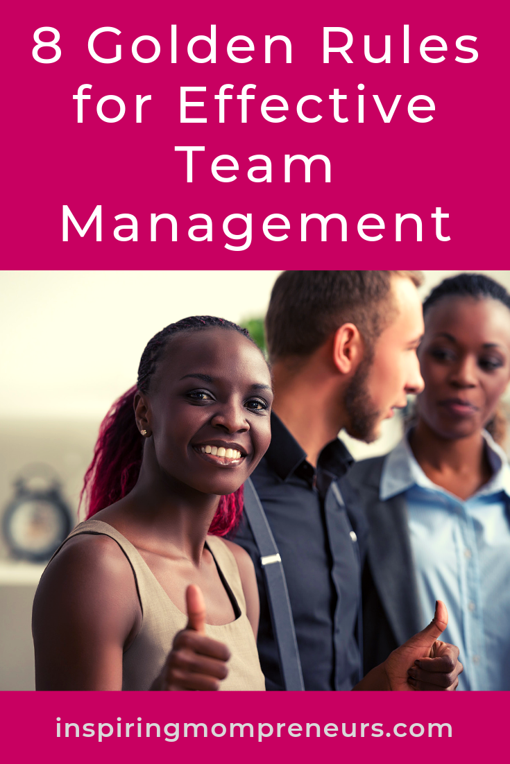 If you want to scale your business as an entrepreneur, it's highly advisable to brush up on your team management skills. Here are 8 Golden Rules to Follow. #GoldenRulesforEffectiveTeamManagement #ManagementSkills #LeadingaTeam #WorkingasaTeam #Entrepreneurship