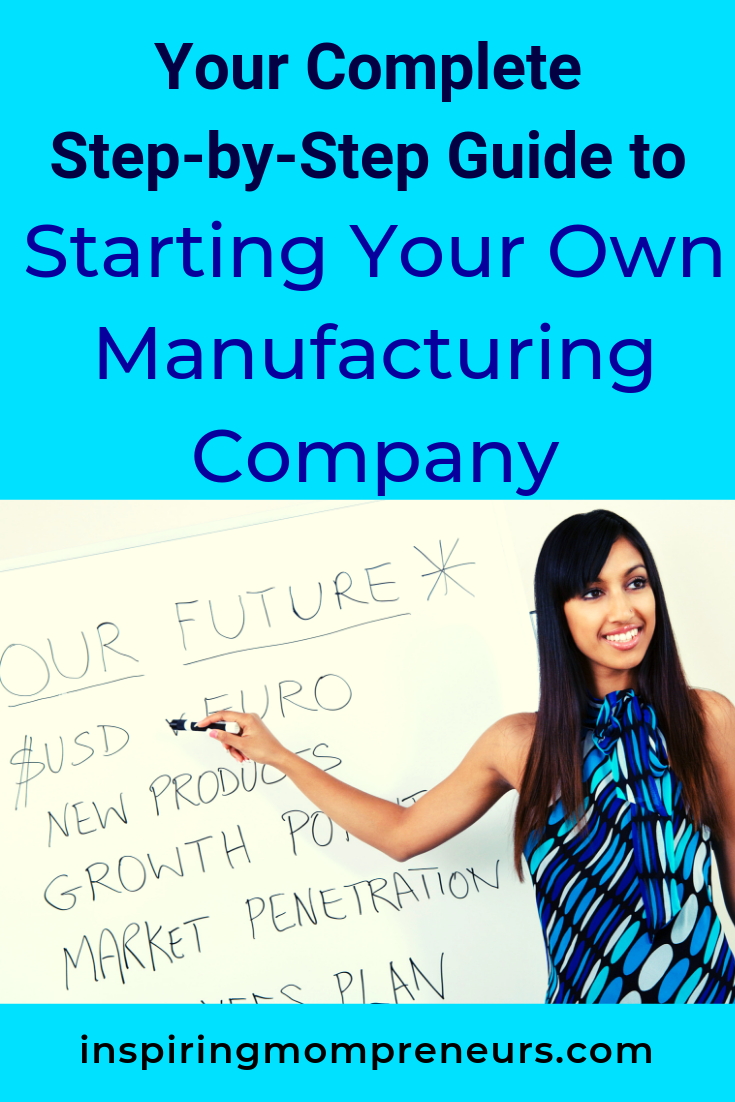 Thinking of starting your own manufacturing company? Here are all the ins and outs. #StartingYourOwnManufacturingCompany #Entrepreneurship