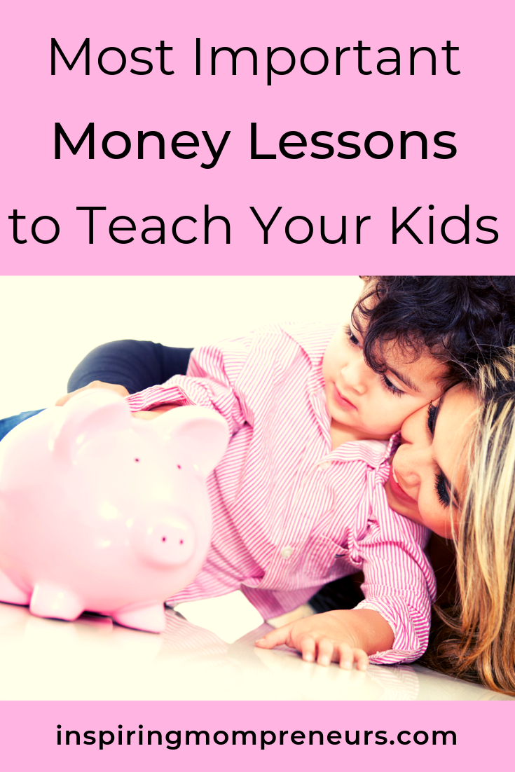 What are you teaching your children about money? Here are the 3 most important lessons they should learn from you.  #MoneyManagementLessonsKids #Parenting #InspiredParenting