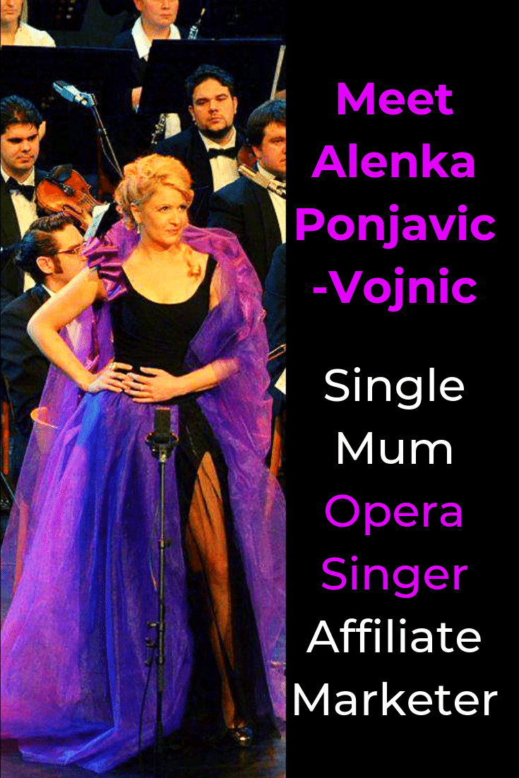 She's a Single Mum with 3.5-year-old twins, an Opera Singer and Affiliate Marketer. Meet Alenka Ponjavic-Vojnic, Founder of Affiliate Marketing Action Today. #AffiliateMarketingActionToday #AffiliateMarketer #YouTuber #worklifebalance #featuredmompreneur