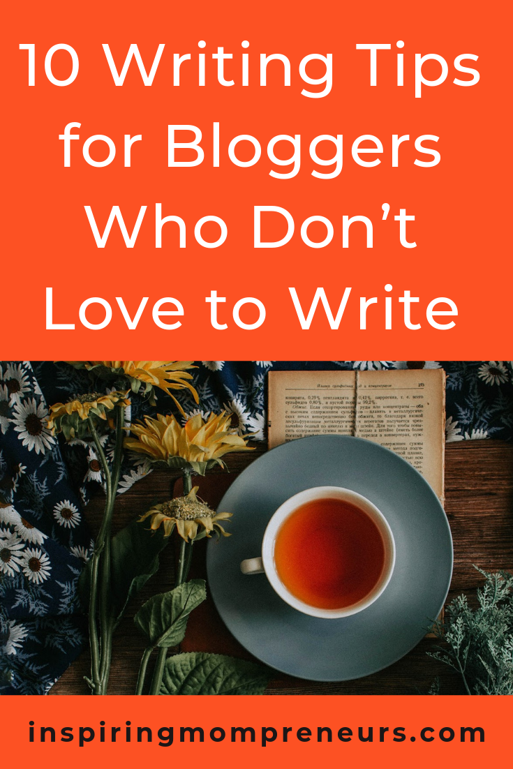 Are you keen to become a blogger, yet you're not that keen on writing? Here are 10 excellent tips from James Oliver of Evolved Toaster. Plus Bonus 10 Tips from me (Lauren Kinghorn). #10writingtipsforbloggers #writingtipsbloggers #blogwritingtips #blogging