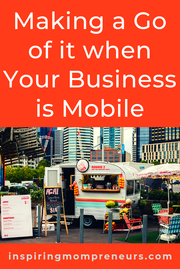 All the tips you need to learn how to run a successful mobile business. #MakingaGoofitWhenYourBusinessisMobile #MobileBusiness #BusinessTips