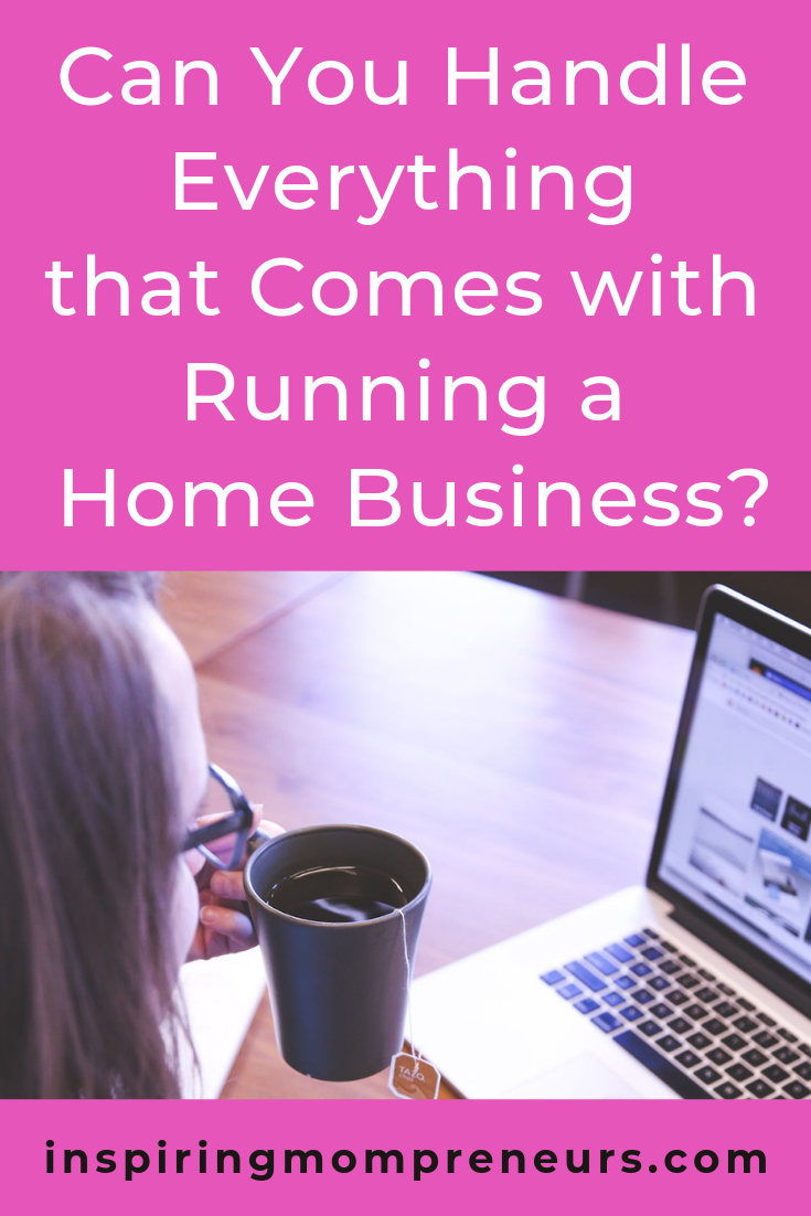 Running a home business can be so rewarding in so many ways. But it's not all roses. Things can get out hand.  Right?  Read more at Inspiring Mompreneurs.  #withrunningahomebusiness #workathome #workfromhome #sahm #wahm #worklifebalance
