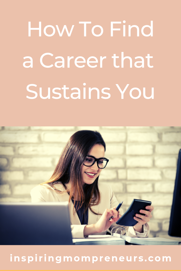 Are you looking for the perfect career for you?  Maybe you're already in a career and feel it's time for a change, maybe you're choosing your very first career. Either way, this post is for you.  #howtofindacareerthatsustainsyou  #careertips #careerguidance