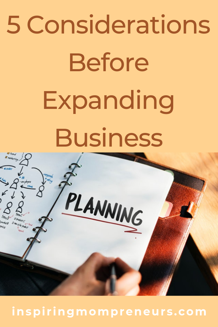 Are you thinking of expanding your business? Here are 5 important things to consider before you do. #5considerationsbeforeexpandingbusiness #businessexpansion #businesstips