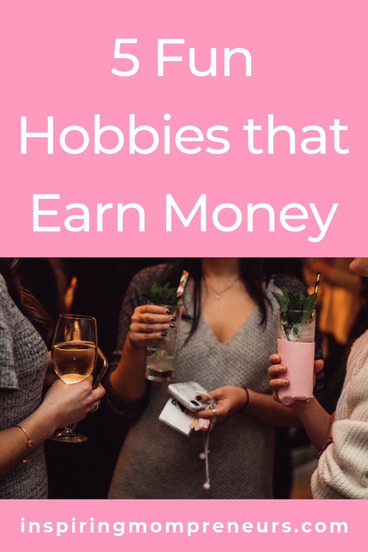What are your favourite hobbies? Have you ever thought of turning your hobbies into a side hustle. Here are a few hobbies you can monetize. #hobbiesthatearnmoney