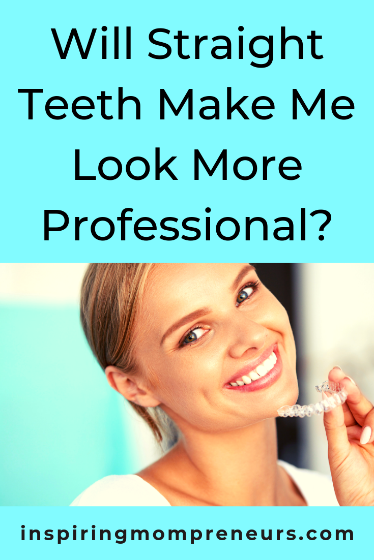 Are you considering having your teeth straightened? Great! Here's how it can boost your professional image. #willstraightteethmakemelookmoreprofessional #teethstraightening #dentistry #careertips