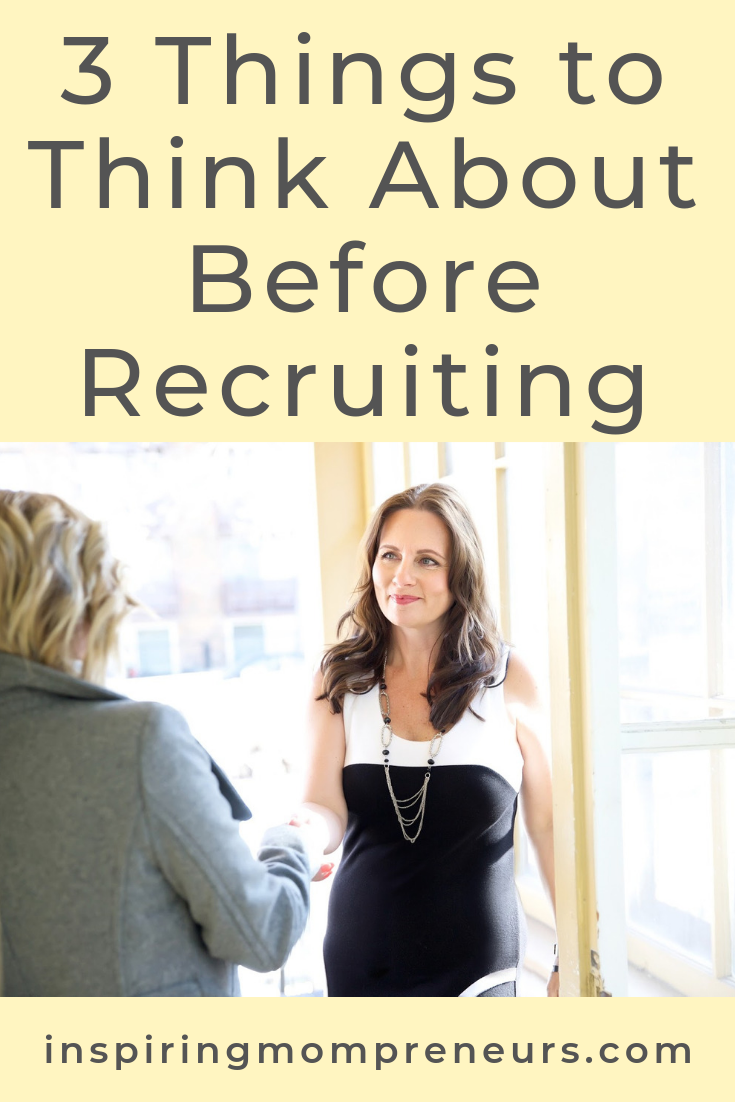 How do you attract the best candidates, and how will you find that perfect fit? Here are 3 Things to Think About Before Recruiting. #thingstothinkaboutbeforerecruiting #recruitment #jobinterviews #businesstips