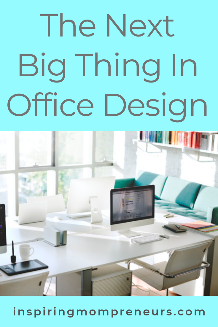 What's the next big thing is in office design? Pop over to Inspiring Mompreneurs and regular Guest Poster, Helen Bradford will fill you in on the latest trends. #thenextbigthinginofficedesign #officedesign #officedecor