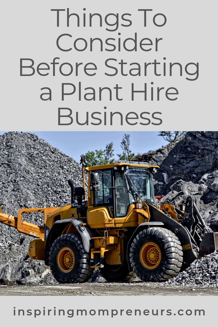 Thinking of starting a plant hire business? Here are some things to consider before you do. #startingaplanthirebusiness #entrepreneurship