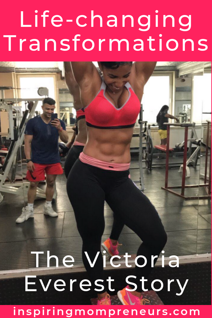 Meet Victoria Everest. After years of struggling with weight and self-esteem issues, Victoria transformed her life and now mentors and empowers other women to do the same. Don't miss Victoria's inspirational story at Inspiring Mompreneurs. #lifechangingtransformations #weightloss #fitness #mindsetcoaching