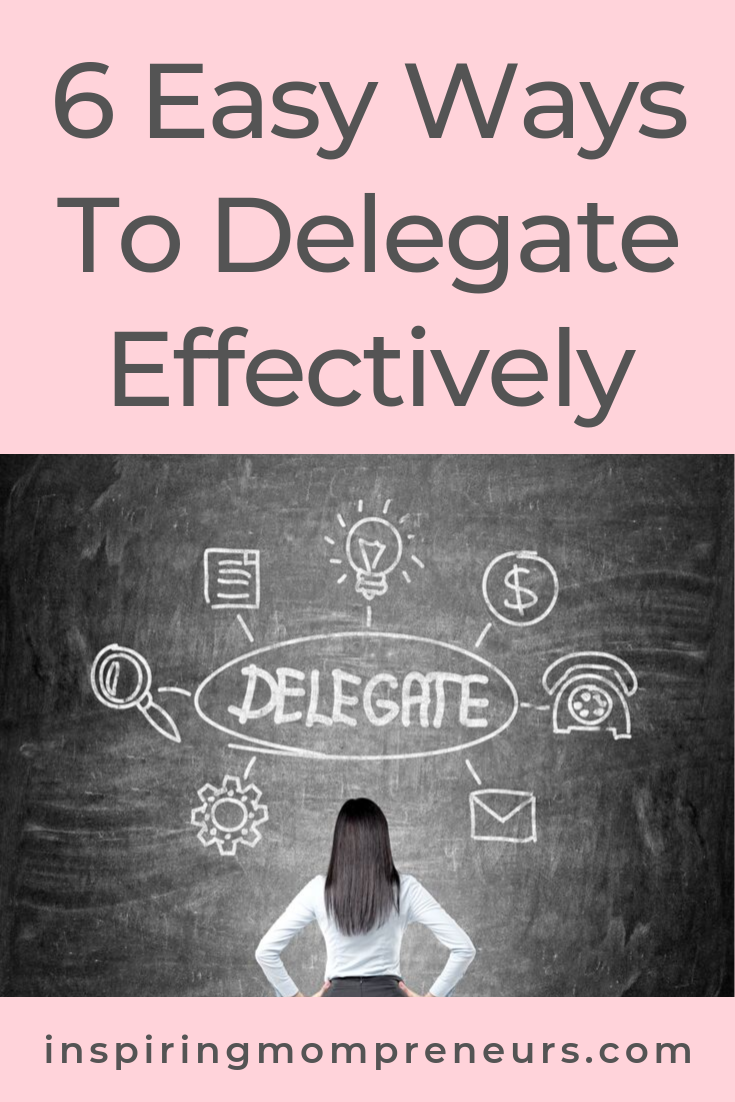 Trying to do it all is a sure way to burn out. Here's how you can learn to delegate effectively. #productivityhacks #delegateeffectively #easywaystodelegate