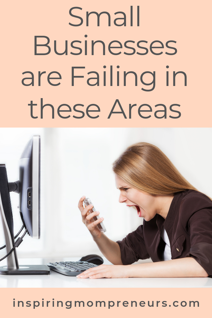 As entrepreneurs, we like to think we've got everything under control. But it's almost impossible to be on top of every aspect, all the time. Right? Read more at Inspiring Mompreneurs. #smallbusinesstips #smallbusinessesarefailingintheseareas