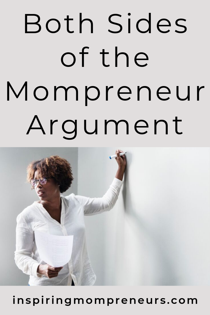 Are you still debating whether to become an entrepreneur or not? Here's the age-old debate. #bothsidesofthemompreneurargument #entrepreneurship