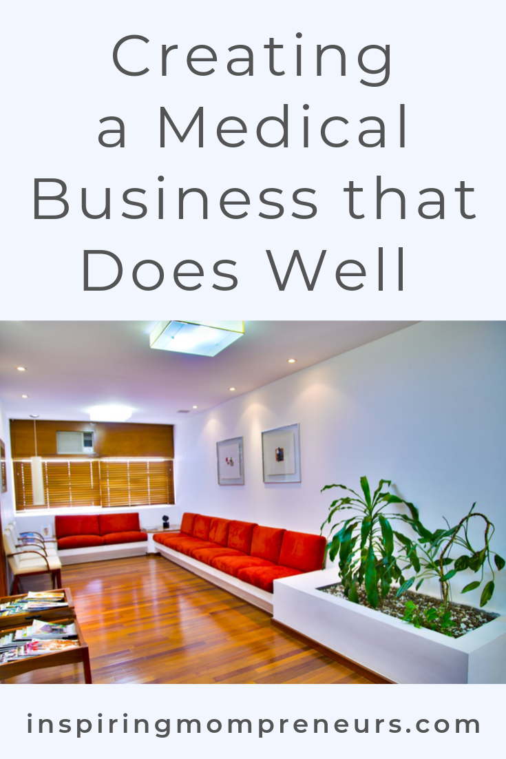 Definitive Guide to Creating a Thriving Medical Business. #creatingamedicalbusiness #entrepreneurship #businesstips