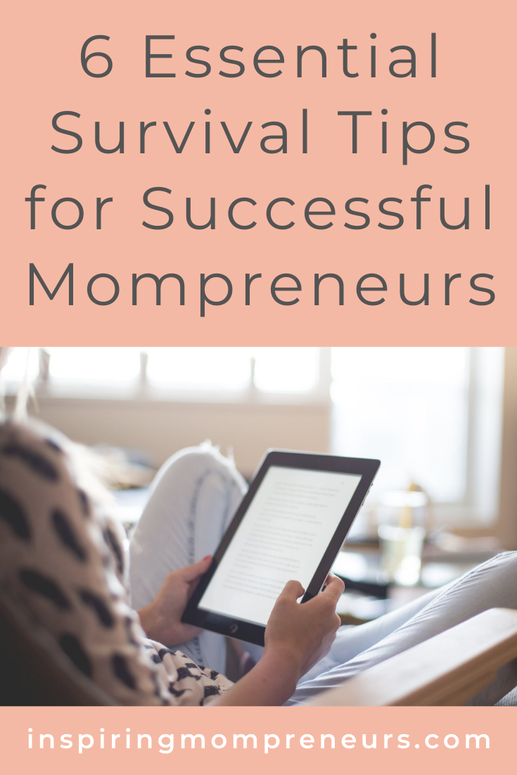 Mommying plus entrepreneurship is no mean feat. It's a balancing act of note. Need some survival tips? Try these. #survivaltipsforsuccessfulmompreneurs #mompreneurship #entrepreneurship #worklifebalance