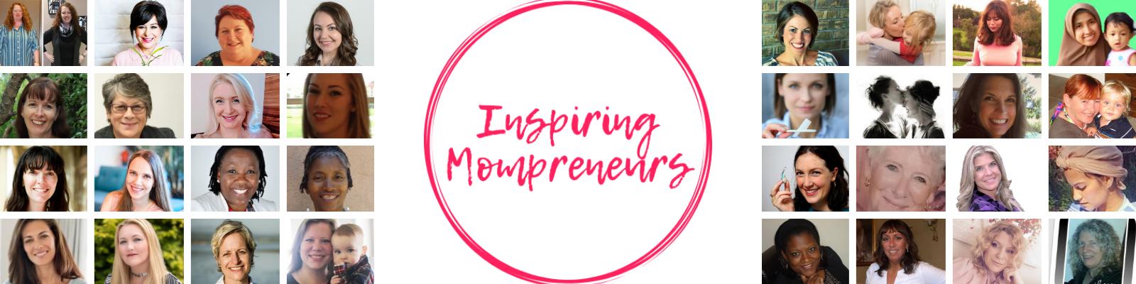 Inspiring Mompreneurs