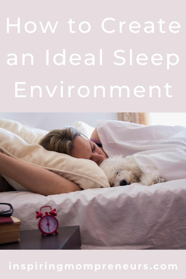 As Mompreneurs, we're not always getting the perfect amount of sleep, are we?     In the early days of motherhood we can blame baby's sleeping patterns, but as our business grows, we usually only have ourselves to blame.     Here's what you can do to start getting a better night's rest.    #howtocreateanidealsleepenvironment #selfcare #worklifebalance